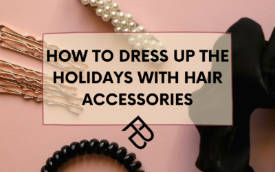 Hair Accessories: How to dress up the holidays with hair accessories